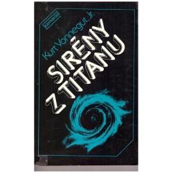 Vonnegut, K., Jr.: Sirény z Titanu