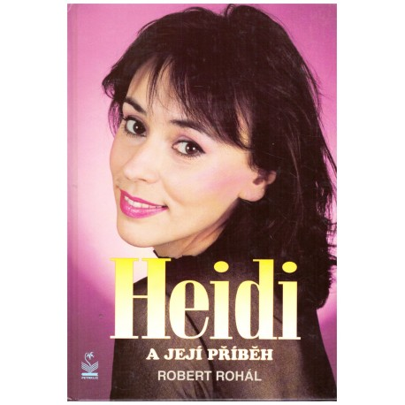 Rohál, R.: Heidi a její příběh