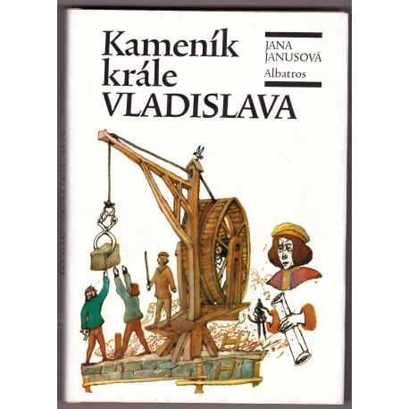 Janusová, J.: Kameník krále Vladislava