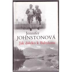 Johnstonová, J.: Jak daleko k Babylonu