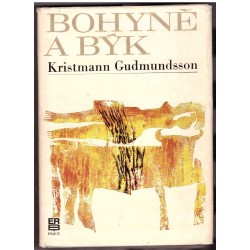 Gudmundsson, K.: Bohyně a býk