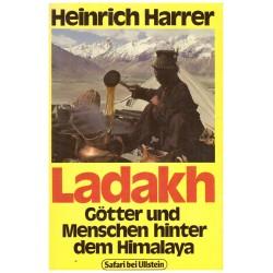 Harrer, H.: Ladakh. Götter und Menschen hinter dem Himalaya