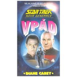 Carey, D.: Star Trek - Nová generace. Vpád