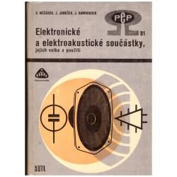 Nečásek, S., Janeček, J., Rambousek, J.: Elektronické a elektroakustické součástky, jejich volba a použití