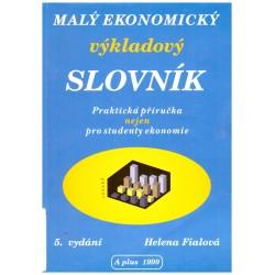 Fialová, H.: Malý ekonomický výkladový slovník