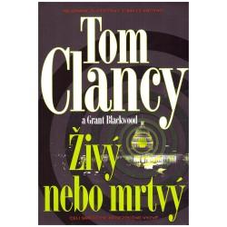 Clancy, T.: Živý nebo mrtvý
