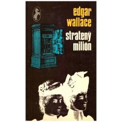 Wallace, E.: Stratený milión