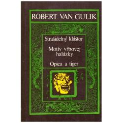Gulik, R. van: Strašidelný kláštor. Motiv vrbovej halúzky. Opica a tiger