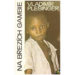 Plešinger, V.: Na březích Gambie
