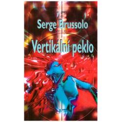 Brussolo, S.: Vertikální peklo