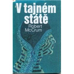 McCrum, R.: V tajném státě
