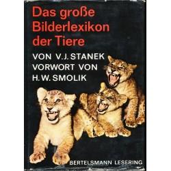 Stanek, V. J., Smolik, H. W.: Das grosse Bilderlexikon der Tiere