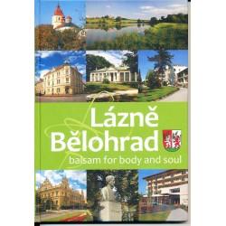 Kolář, P. a kol.: Lázně Bělohrad - Balsam for body and soul