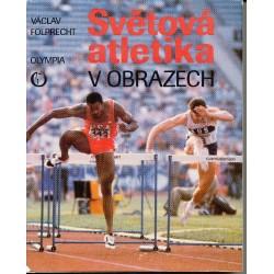Folprecht, V.: Světová atletika v obrazech