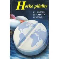 Langbein, K., Martin, H. P., Weiss, H.: Hořké pilulky