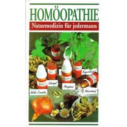 Homöopathie. Naturmedizin für jedermann