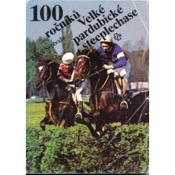Svoboda, M.: 100 ročníků Velké pardubické steeplechase