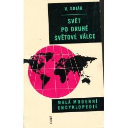 Soják, V.: Svět po druhé světové válce