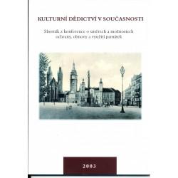Kulturní dědictví v současnosti. Sborník z konference, konané 20. 11. 2003 v Hradci Králové