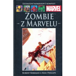 Kirkman, R., Phillips, S.: Zombie z Marvelu