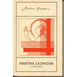 Zeyer, J.: Kristina zázračná a jiné práce