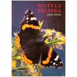 Ponjec, J.: Motýle zblízka