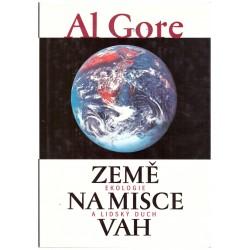 Al Gore: Země na misce vah (Ekologie a lidský duch)