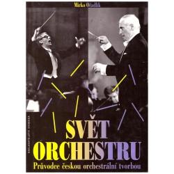Očadlík, M.: Svět orchestru. Průvodce českou orchestrální tvorbou