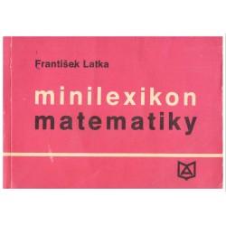 Latka, Fr.: Minilexikon matematiky