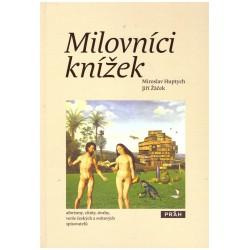 Huptych, M. a Žáček, J.: Milovníci knížek