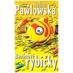 Pavlovská, H.: Banánové rybičky