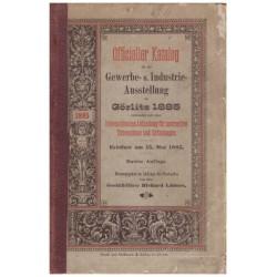 Officieller Katalog für die Gewerbe- u. Industrie-Ausstelung zu Görlitz 1885