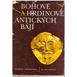 Zamarovský, V.: Bohové a hrdinové antických bájí