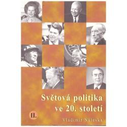 Nálevka, V.: Světová politika ve 20. století II.