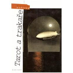 Huptych, M.: Tarot a trakaře