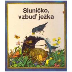 Koenner, A.: Sluníčko, vzbuď ježka