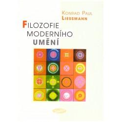 Liessmann, K. P.: Filozofie moderního umění