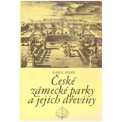 Hieke, K.: České zámecké parky a jejich dřeviny