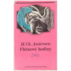 Andersen, H., Ch.: Flétnové hodiny