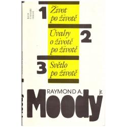 Moody, R. A.: Život po životě. Úvahy o životě. Světlo po životě