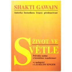 Gawain, Sh.: Život ve světle