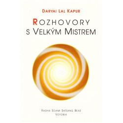Daryai Lal Kapur: Rozhovory s Velkým mistrem