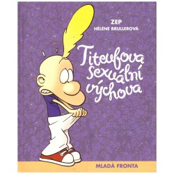 Zep a Brullerová, H.: Titeufova sexuální výchova