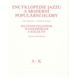 Matzner, Poledňák, Wasserberger a kol.: Encyklopedie jazzu a moderní populární hudby A-Z