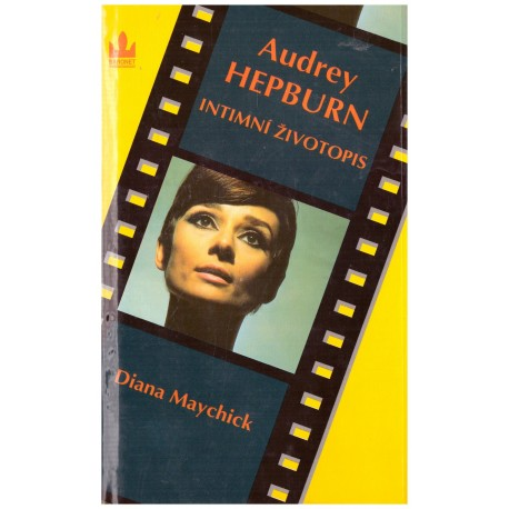 Maychick, D.: Audrey Hepburn