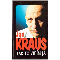 Kraus, J.: Tak to vidím já