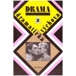 Kol.: Drama a dramatická výchova