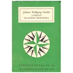 Goethe, J. W.: Utrpení mladého Werthera