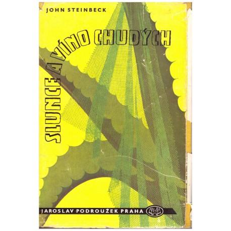 Steinbeck, J.: Slunce a víno chudých