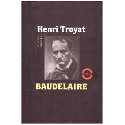 Troyat, H.: Baudelaire